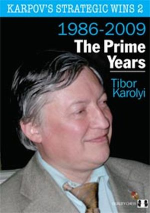 Karpov's Strategic Wins 2 - The Prime Years