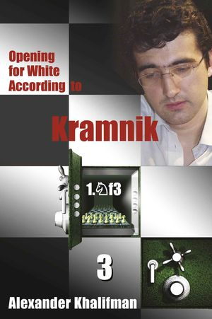 Opening for White According to Kramnik 1. Nf3 vol. 3