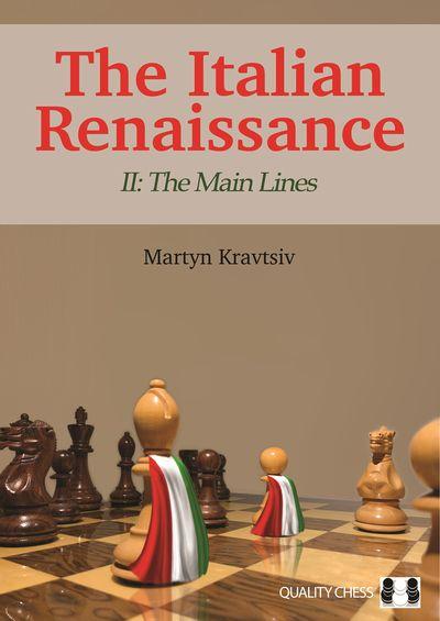 The Italian Renaissance - II The Main Lines - Martyn Kravtsiv (PDF+PGN+Mobi+ePub) 2020 10492_boek