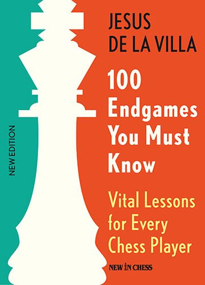 100 Endgames You Must Know (New and improved edition)