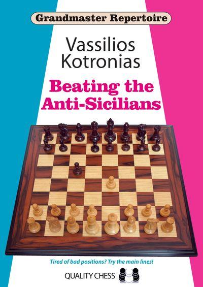 Grandmaster Repertoire 6A - Beating the Anti-Sicilians